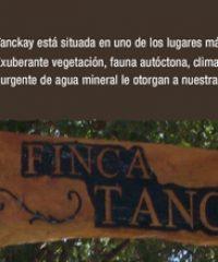 Finca Tanckay